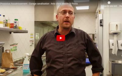 Vidéo : Curage canalisation, Mezzo Di Pasta s'exprime !